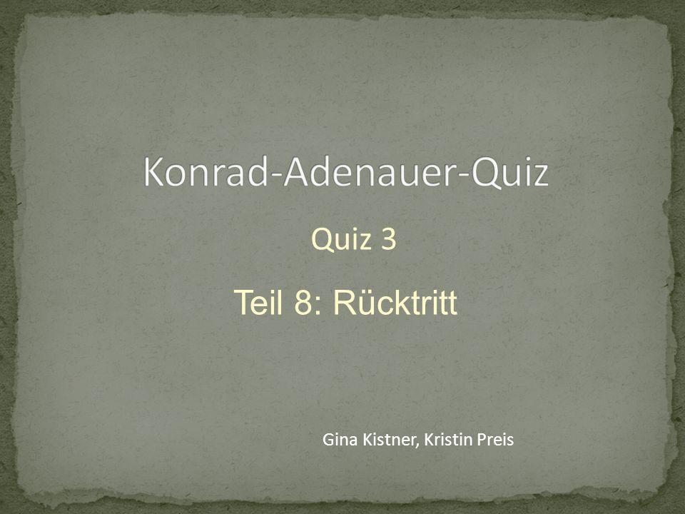 Teil 8: Rücktritt Gina Kistner, Kristin Preis Quiz 3