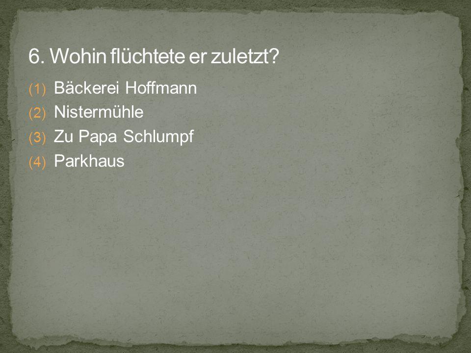 (1) Bäckerei Hoffmann (2) Nistermühle (3) Zu Papa Schlumpf (4) Parkhaus