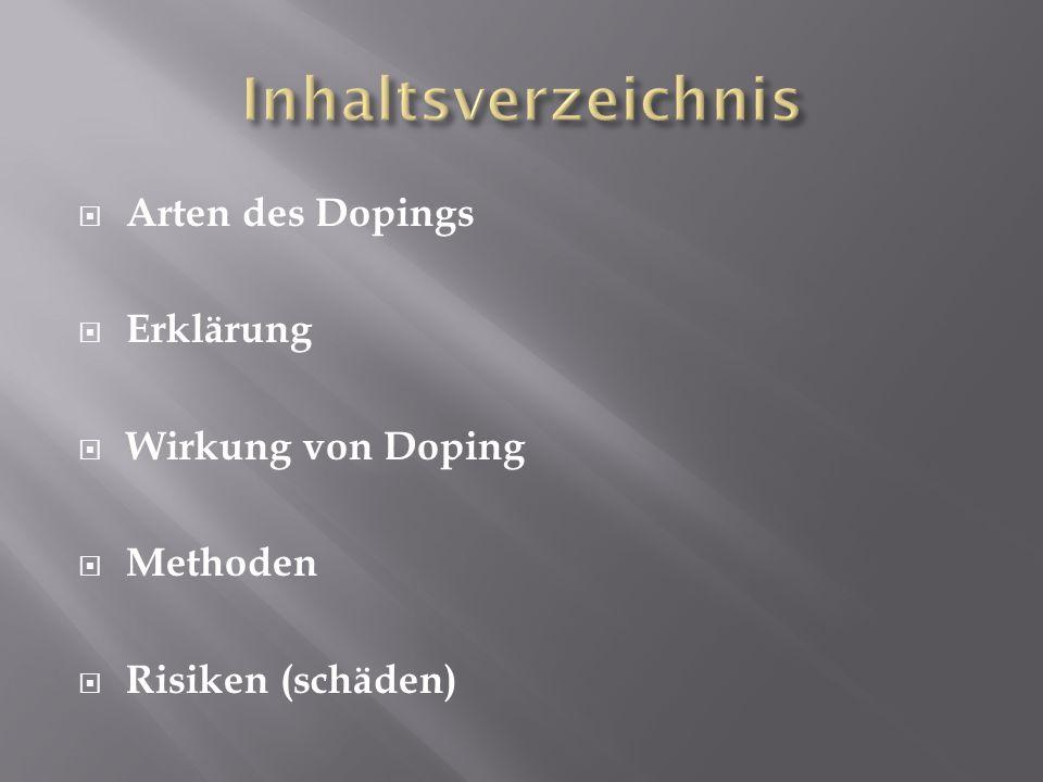 Arten des Dopings Erklärung Wirkung von Doping Methoden Risiken (schäden)