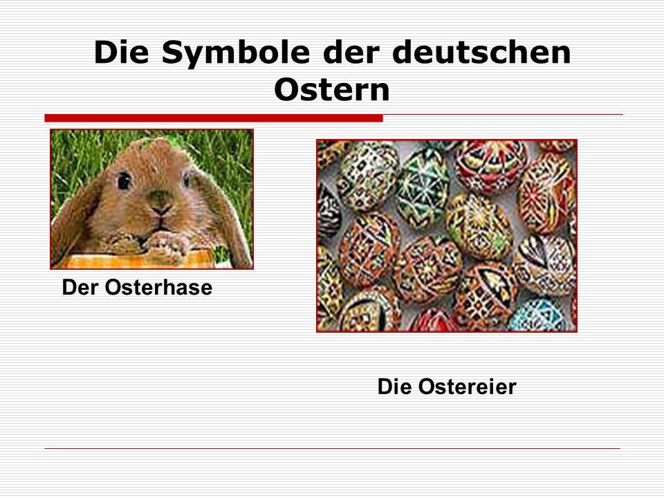 Alle Deutschen lieben Ostern Die Kinder suchen die Ostereier Man bemalt die Eier