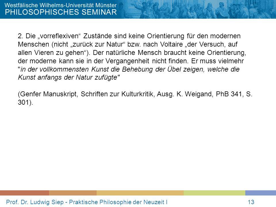 Prof.Dr. Ludwig Siep - Praktische Philosophie der Neuzeit I13 2.
