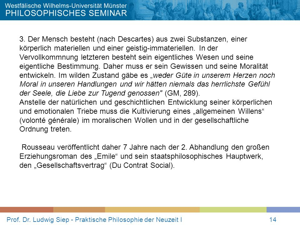 Prof.Dr. Ludwig Siep - Praktische Philosophie der Neuzeit I14 3.