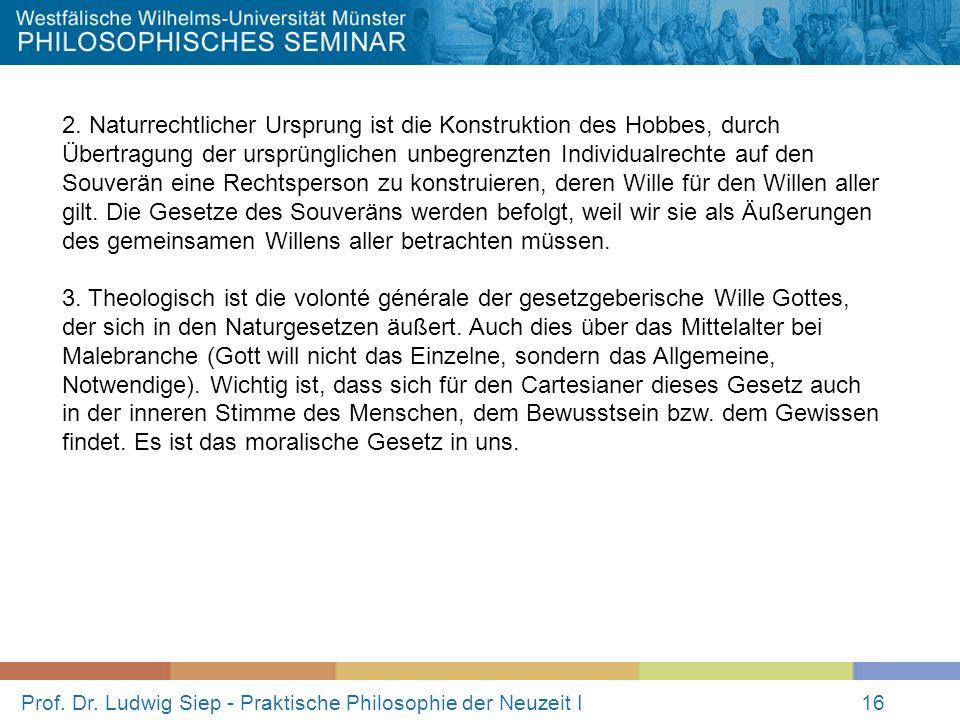 Prof.Dr. Ludwig Siep - Praktische Philosophie der Neuzeit I16 2.