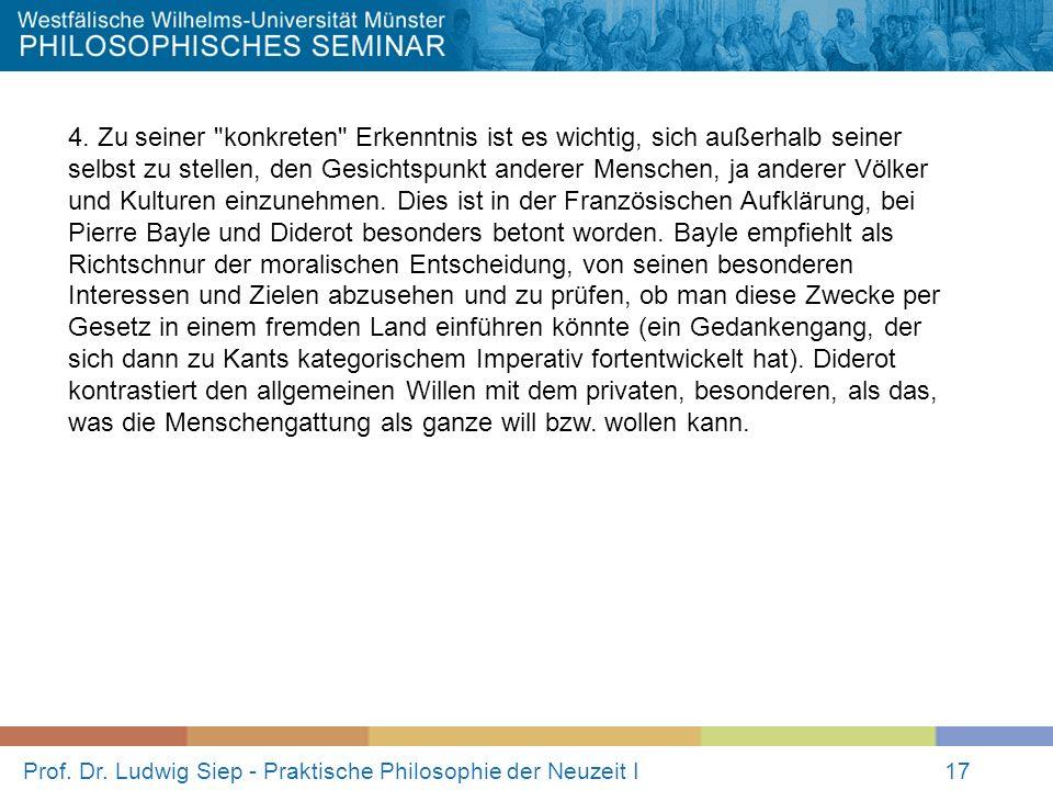 Prof.Dr. Ludwig Siep - Praktische Philosophie der Neuzeit I17 4.