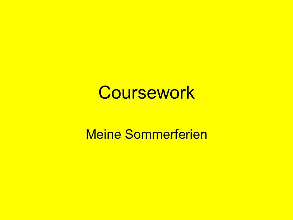Coursework Meine Sommerferien
