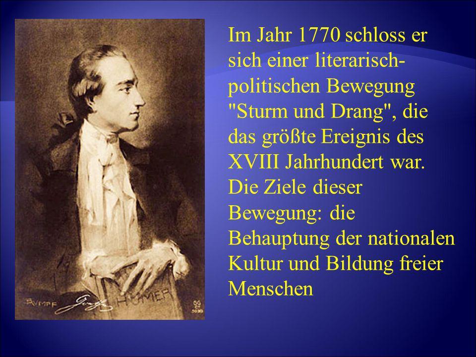 Im Jahr 1770 schloss er sich einer literarisch- politischen Bewegung