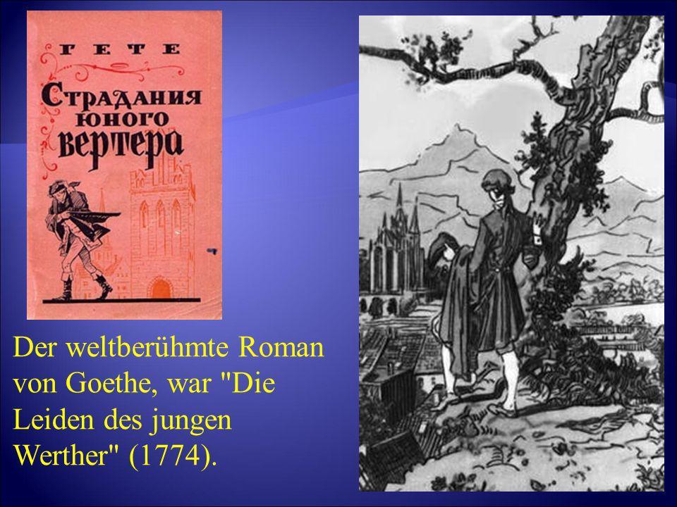 Der weltberühmte Roman von Goethe, war