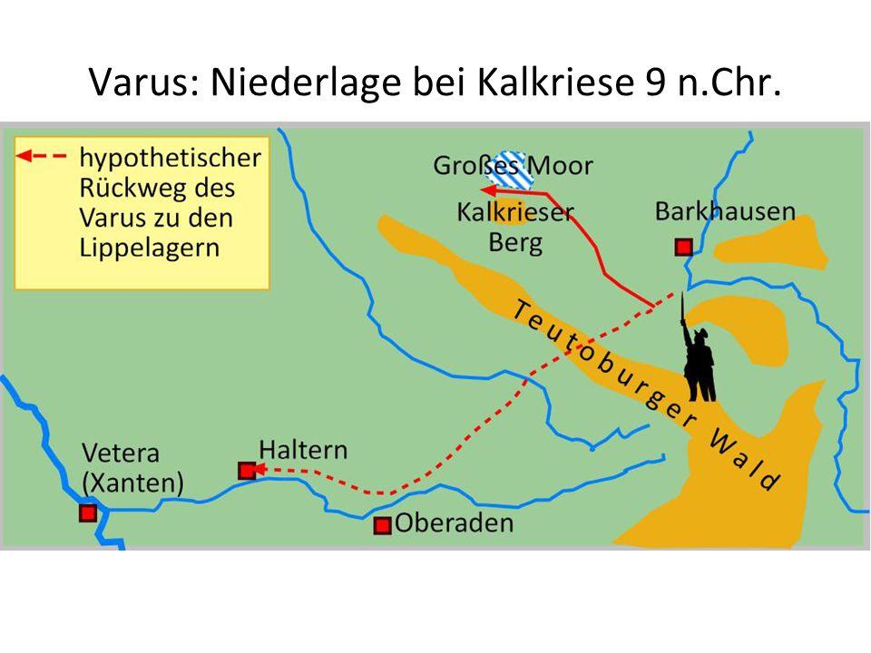 Varus: Niederlage bei Kalkriese 9 n.Chr. --