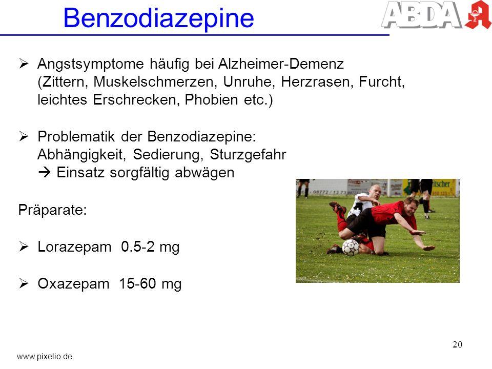 Benzodiazepine Angstsymptome häufig bei Alzheimer-Demenz (Zittern, Muskelschmerzen, Unruhe, Herzrasen, Furcht, leichtes Erschrecken, Phobien etc.) Pro