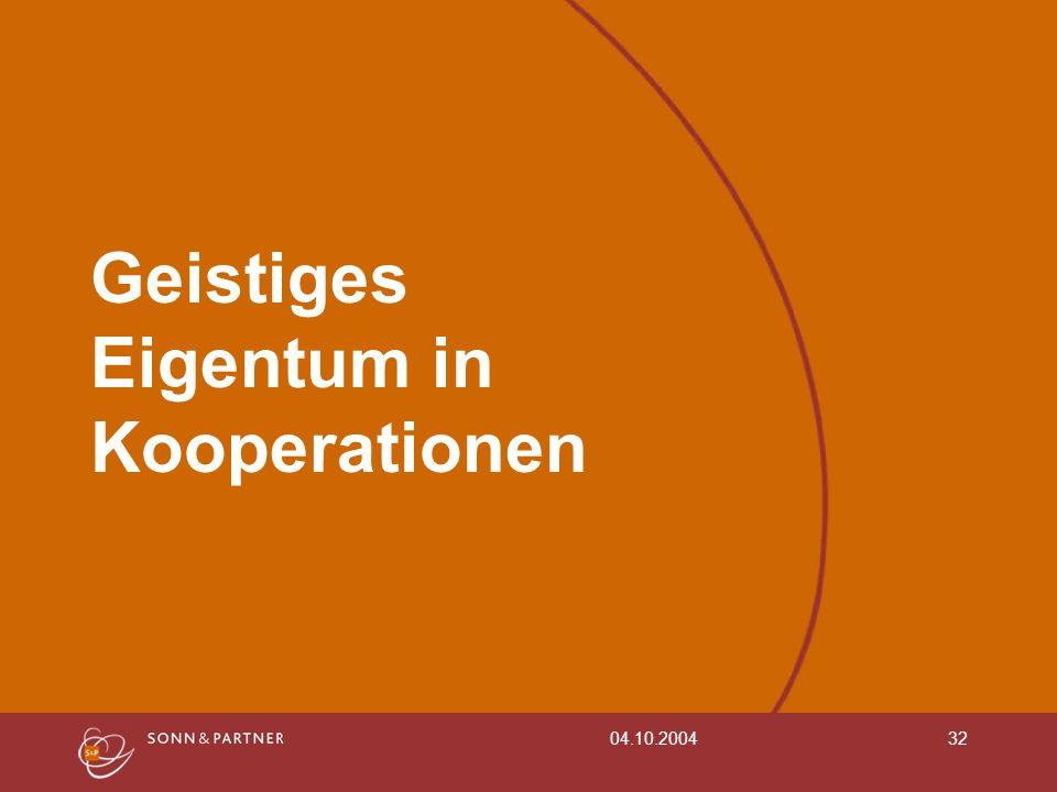 04.10.200432 Geistiges Eigentum in Kooperationen