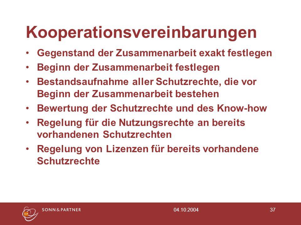 04.10.200437 Kooperationsvereinbarungen Gegenstand der Zusammenarbeit exakt festlegen Beginn der Zusammenarbeit festlegen Bestandsaufnahme aller Schut