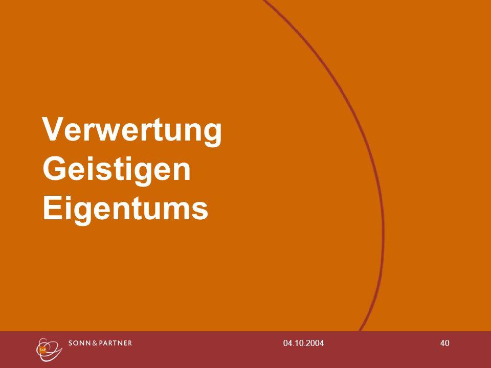 04.10.200440 Verwertung Geistigen Eigentums