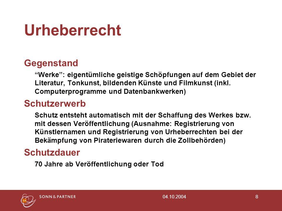 04.10.20048 Urheberrecht Gegenstand Werke: eigentümliche geistige Schöpfungen auf dem Gebiet der Literatur, Tonkunst, bildenden Künste und Filmkunst (