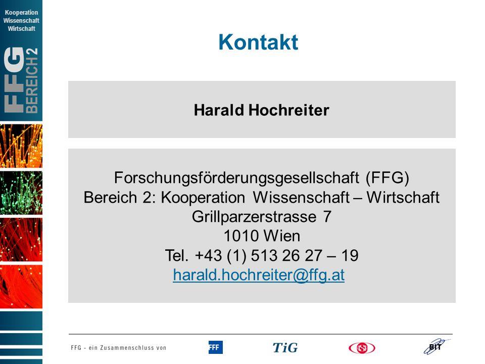 BEREICH 2 Kooperation Wissenschaft Wirtschaft Kontakt Forschungsförderungsgesellschaft (FFG) Bereich 2: Kooperation Wissenschaft – Wirtschaft Grillparzerstrasse 7 1010 Wien Tel.