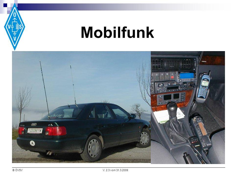 © ÖVSVV. 2.3 vom 31.3.2009 Mobilfunk