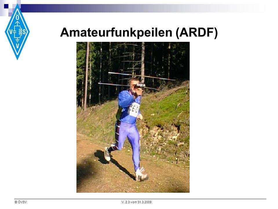 © ÖVSVV. 2.3 vom 31.3.2009 Amateurfunkpeilen (ARDF)