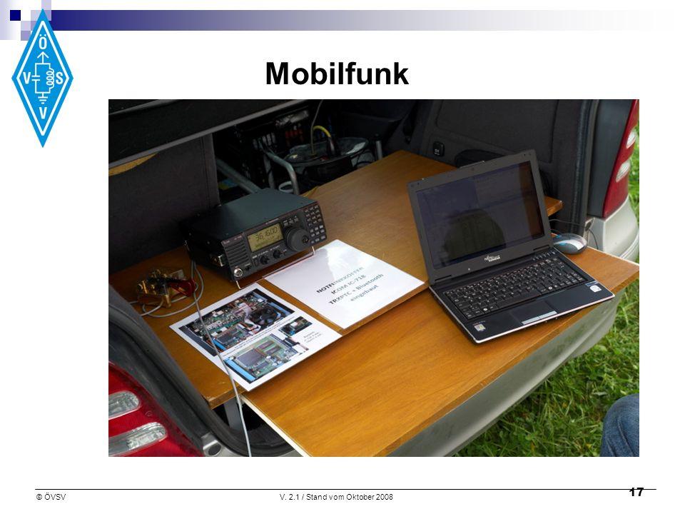 © ÖVSVV. 2.1 / Stand vom Oktober 2008 17 Mobilfunk
