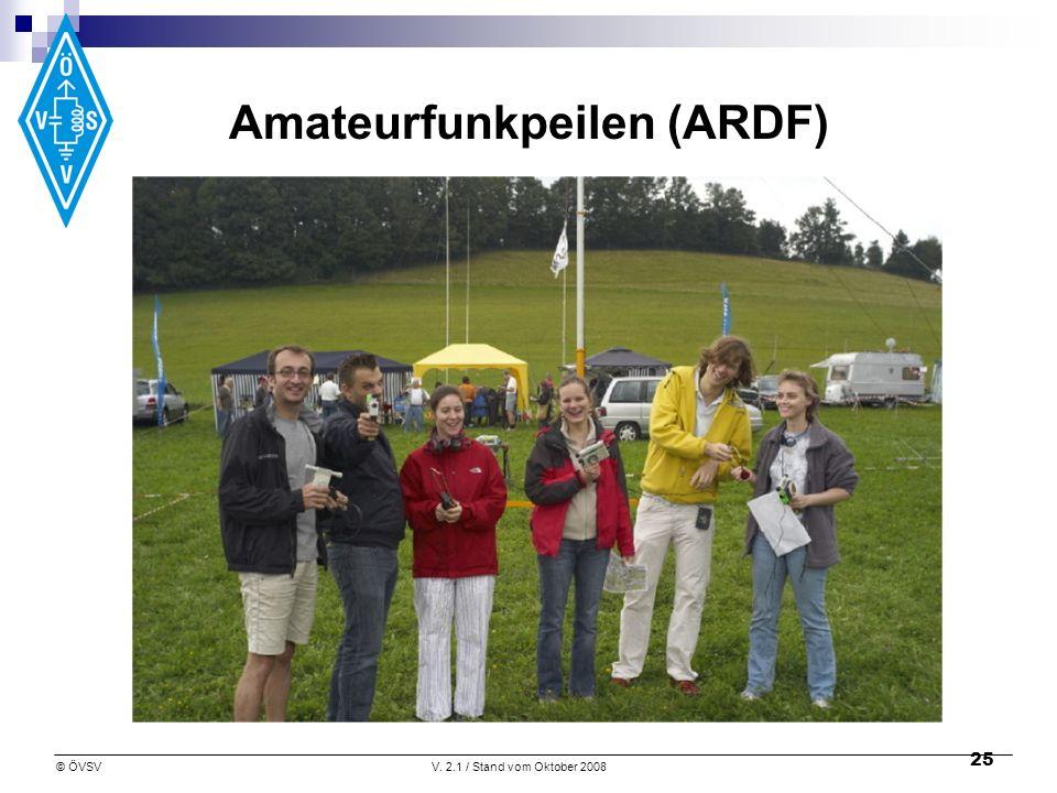 © ÖVSVV. 2.1 / Stand vom Oktober 2008 25 Amateurfunkpeilen (ARDF)