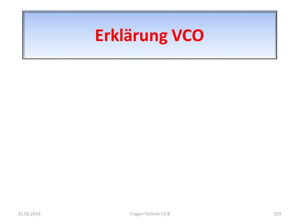 Erklärung VCO 21.05.2014103Fragen Technik V2.8