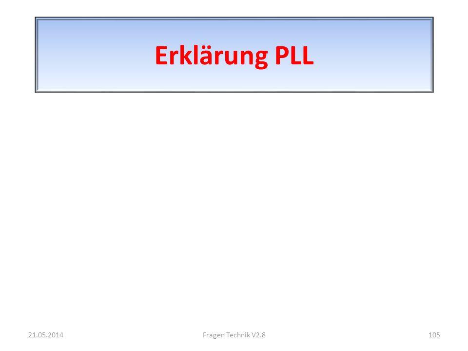Erklärung PLL 21.05.2014105Fragen Technik V2.8