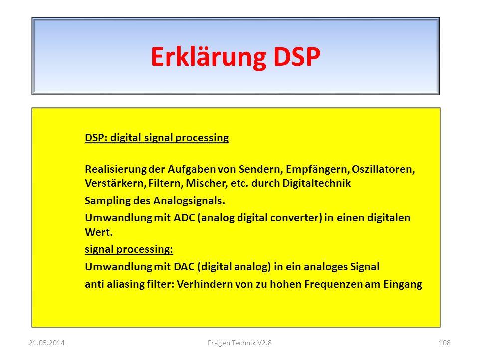 Erklärung DSP DSP: digital signal processing Realisierung der Aufgaben von Sendern, Empfängern, Oszillatoren, Verstärkern, Filtern, Mischer, etc.