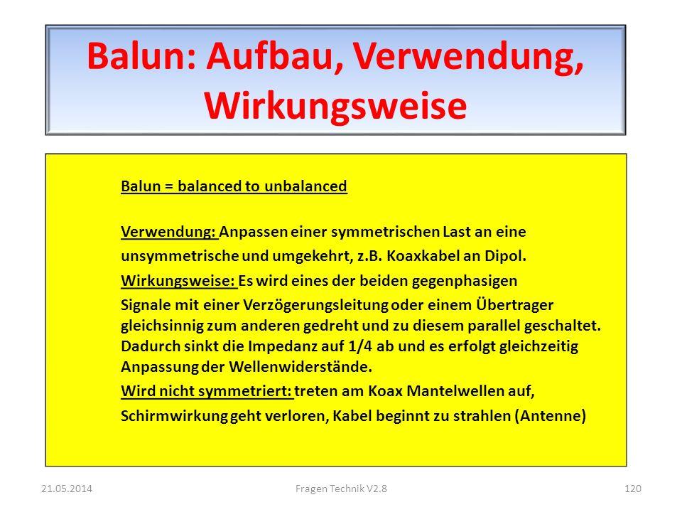 Balun: Aufbau, Verwendung, Wirkungsweise Balun = balanced to unbalanced Verwendung: Anpassen einer symmetrischen Last an eine unsymmetrische und umgekehrt, z.B.