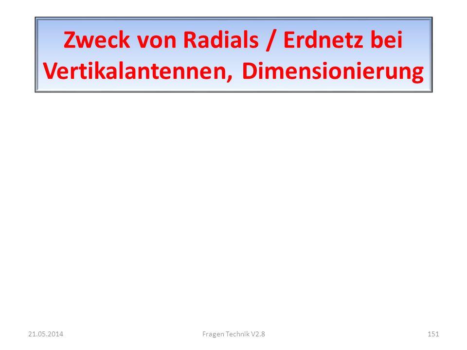 Zweck von Radials / Erdnetz bei Vertikalantennen, Dimensionierung 21.05.2014151Fragen Technik V2.8