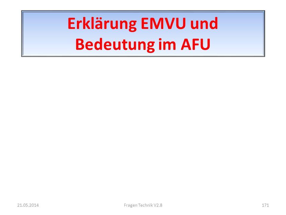 Erklärung EMVU und Bedeutung im AFU 21.05.2014171Fragen Technik V2.8