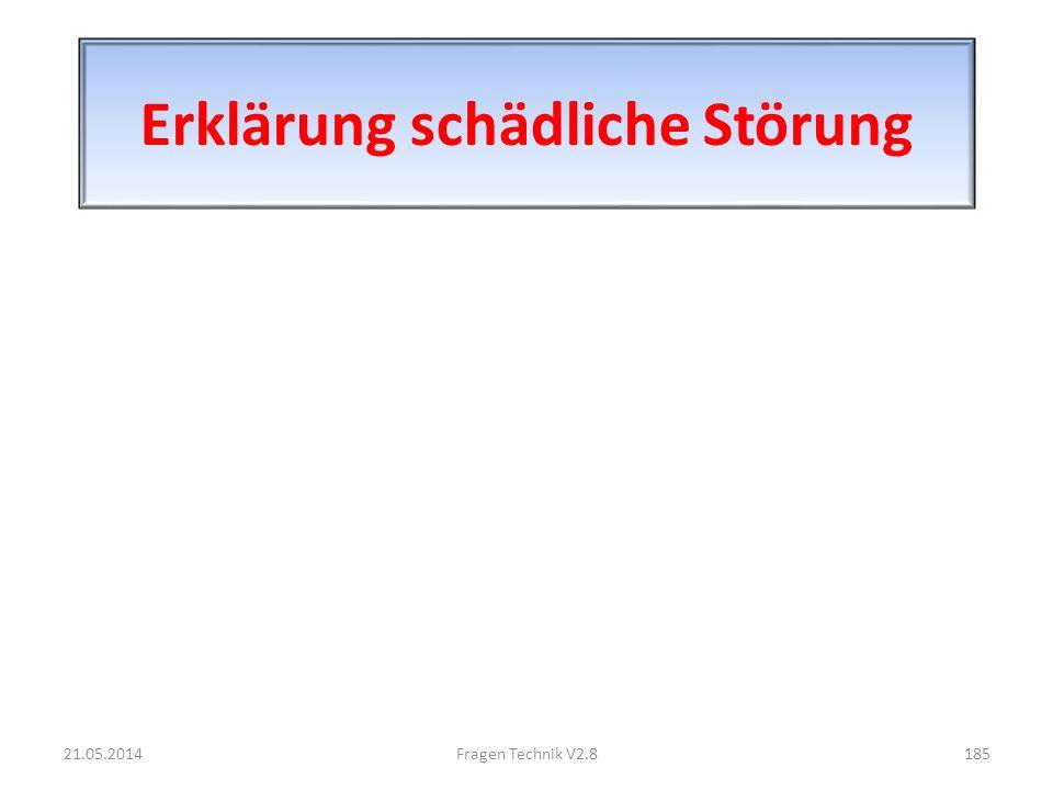 Erklärung schädliche Störung 21.05.2014185Fragen Technik V2.8