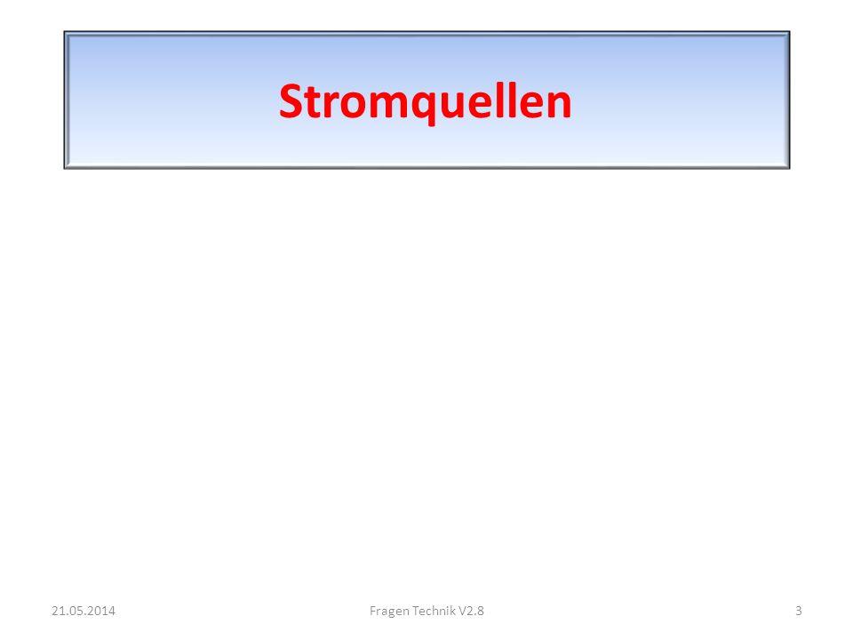 Stromquellen 21.05.20143Fragen Technik V2.8