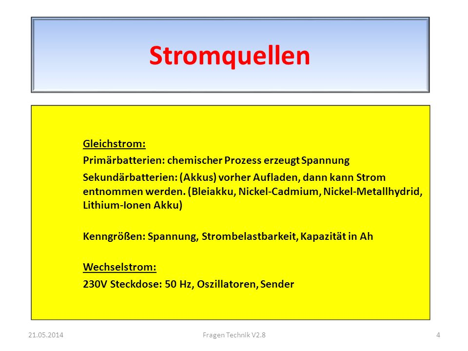 Gleich- und Wechselspannung – Kenngrößen 21.05.20145Fragen Technik V2.8