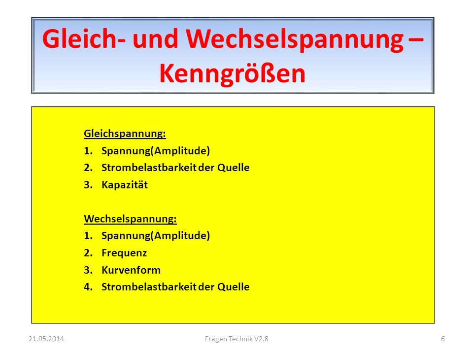 elektrischer Widerstand (Schein, Wirk, Blind), Leitwert 21.05.201427Fragen Technik V2.8