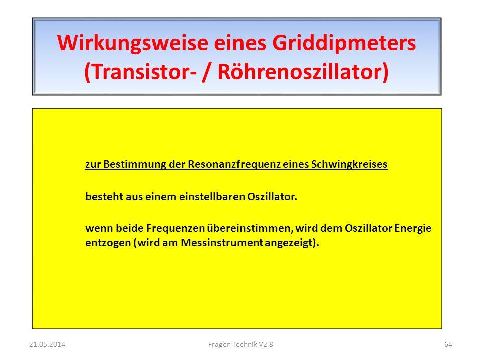 Wirkungsweise eines Griddipmeters (Transistor- / Röhrenoszillator) zur Bestimmung der Resonanzfrequenz eines Schwingkreises besteht aus einem einstellbaren Oszillator.