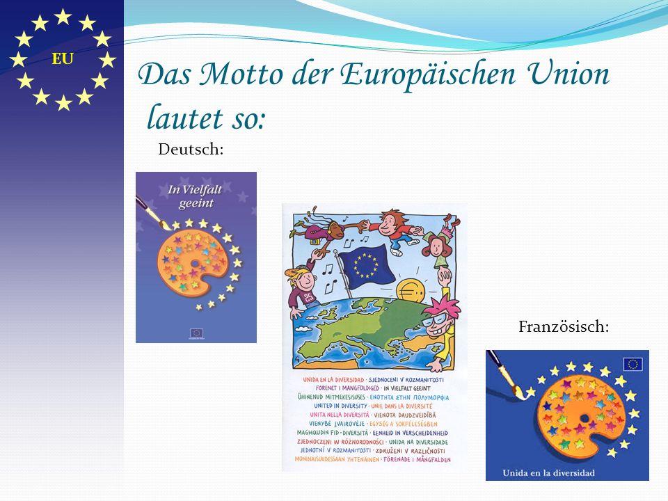 Die Flagge der Europäische Union Die Farbe blau beschreibt den Himmel.