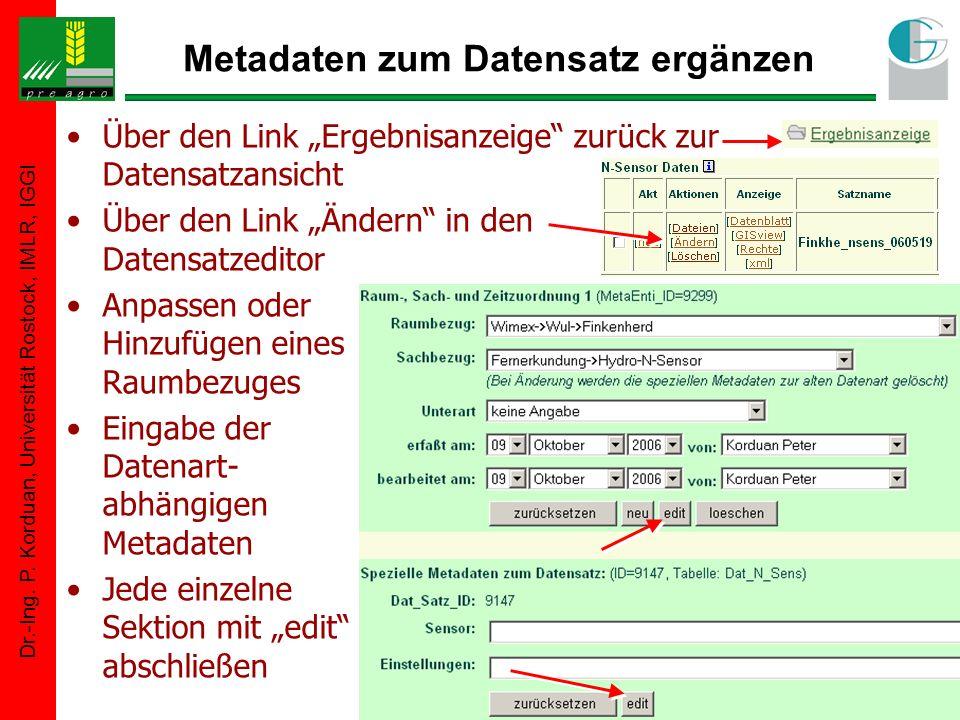 Dr.-Ing. P. Korduan, Universität Rostock, IMLR, IGGI Metadaten zum Datensatz ergänzen Über den Link Ergebnisanzeige zurück zur Datensatzansicht Über d