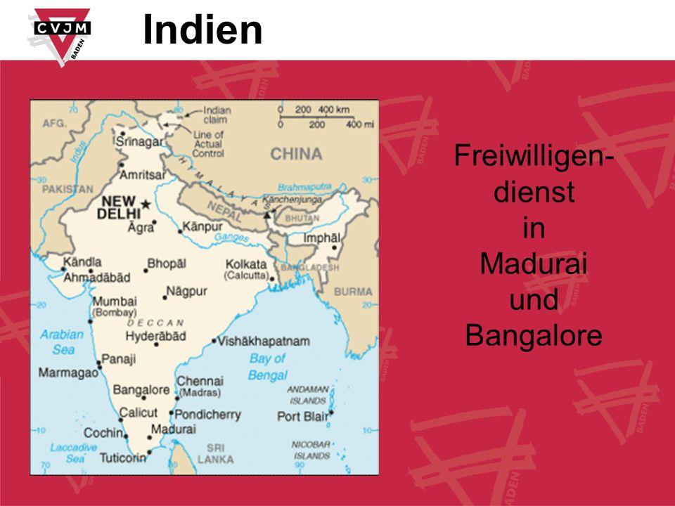 Indien Freiwilligen- dienst in Madurai und Bangalore