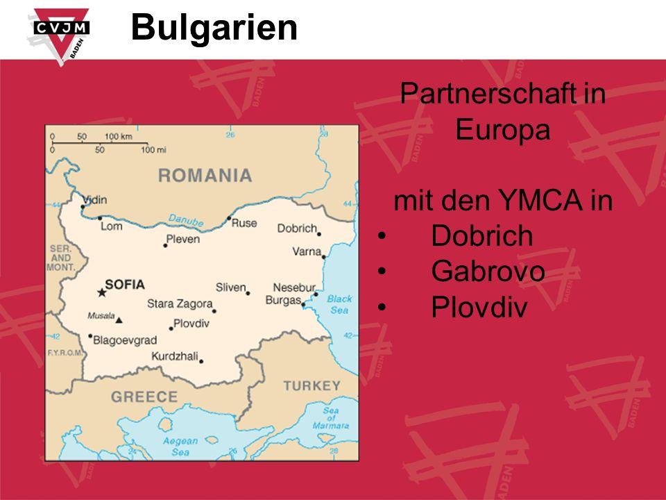 Partnerschaft in Europa mit den YMCA in Dobrich Gabrovo Plovdiv Bulgarien