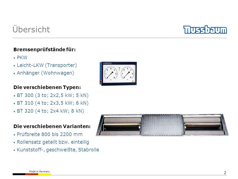 Made in Germany 2 Bremsenprüfstände für: PKW Leicht-LKW (Transporter) Anhänger (Wohnwagen) Die verschiebenen Typen: BT 300 (3 to; 2x2,5 kW; 5 kN) BT 3