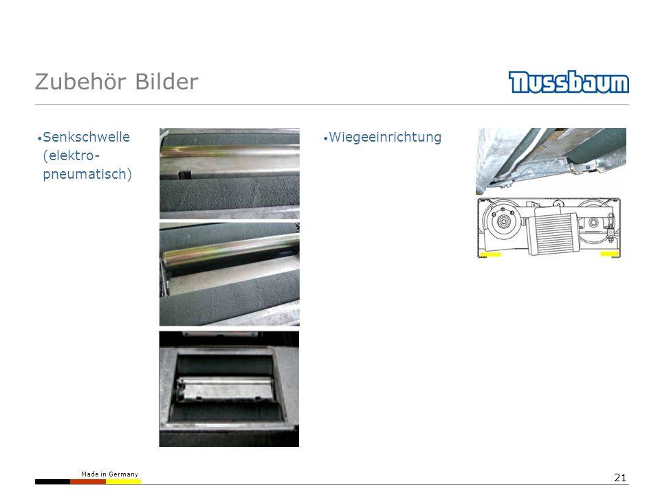 Made in Germany 21 Zubehör Bilder Senkschwelle (elektro- pneumatisch) Wiegeeinrichtung