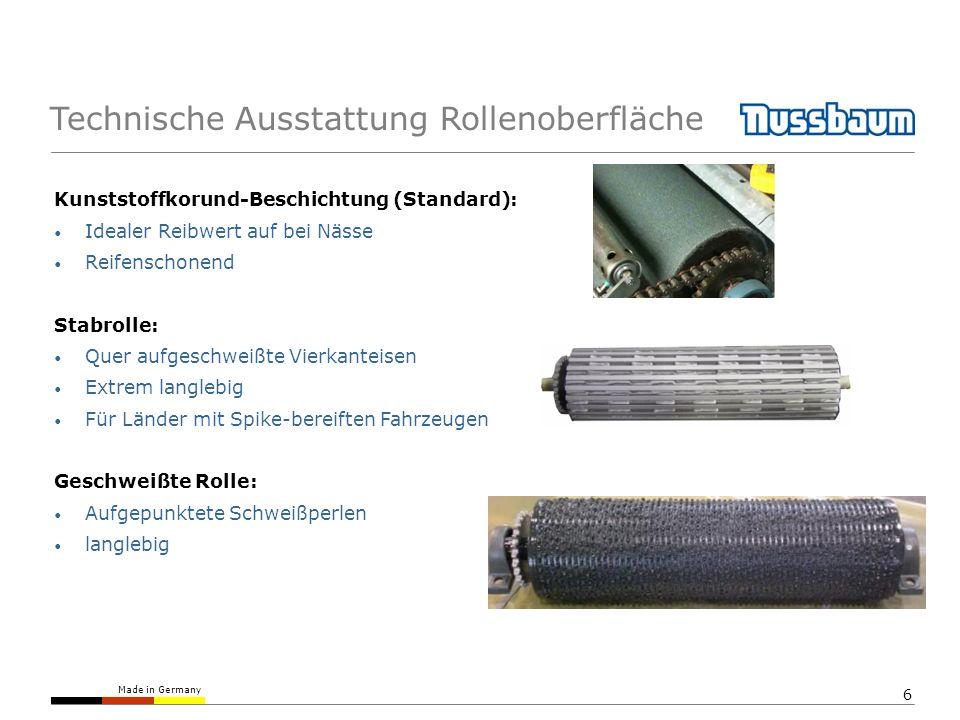 Made in Germany 7 Technische Ausstattung Antrieb Die Prüfrollen übertragen über den Messarm die Bremskraft auf den Sensor Der Sensor überträgt Meßstrom (0-9 mA) an das Anzeigegerät