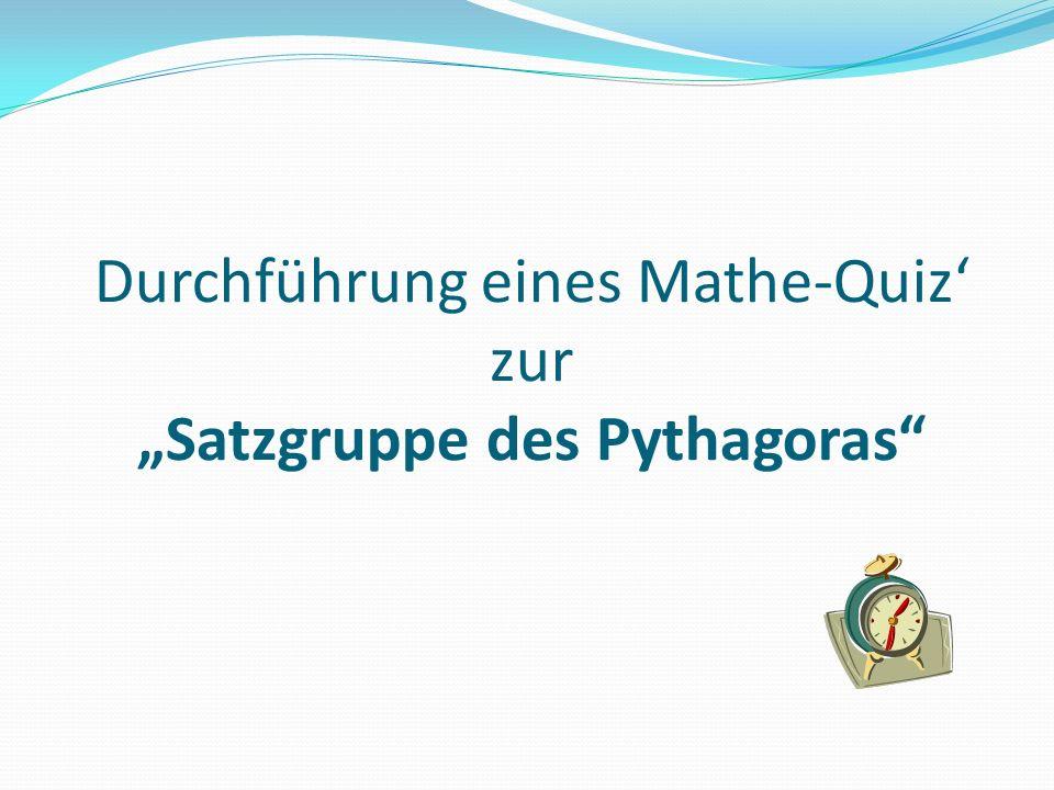 Durchführung eines Mathe-Quiz zur Satzgruppe des Pythagoras