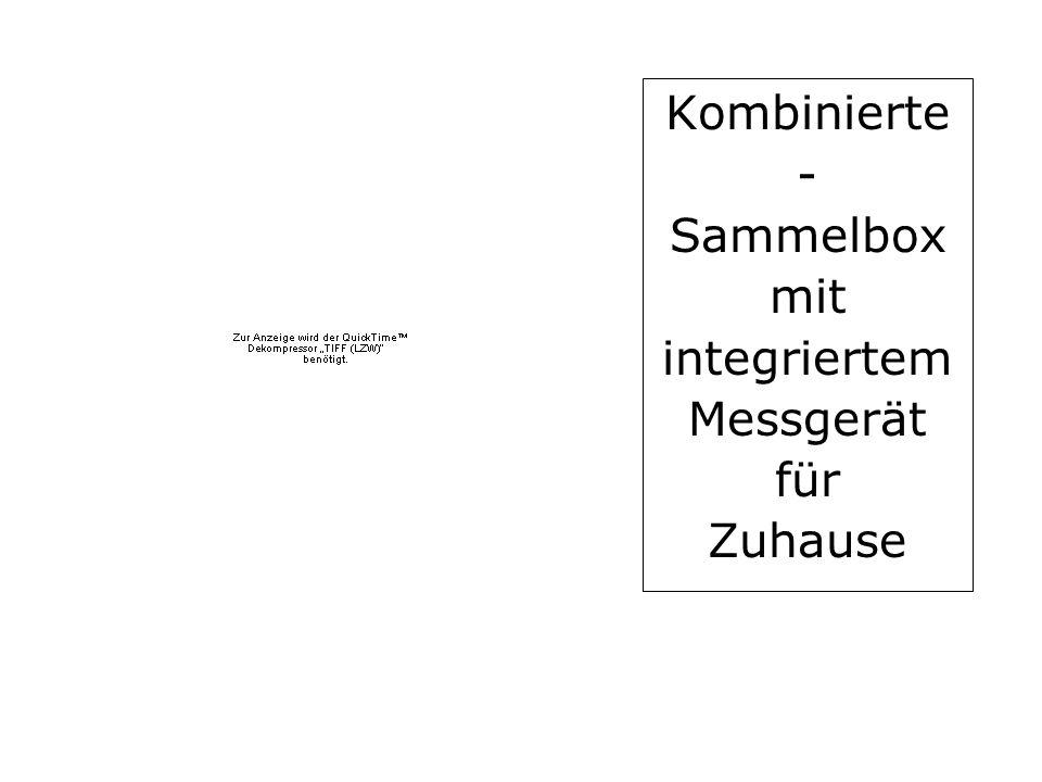 Kombinierte - Sammelbox mit integriertem Messgerät für Zuhause