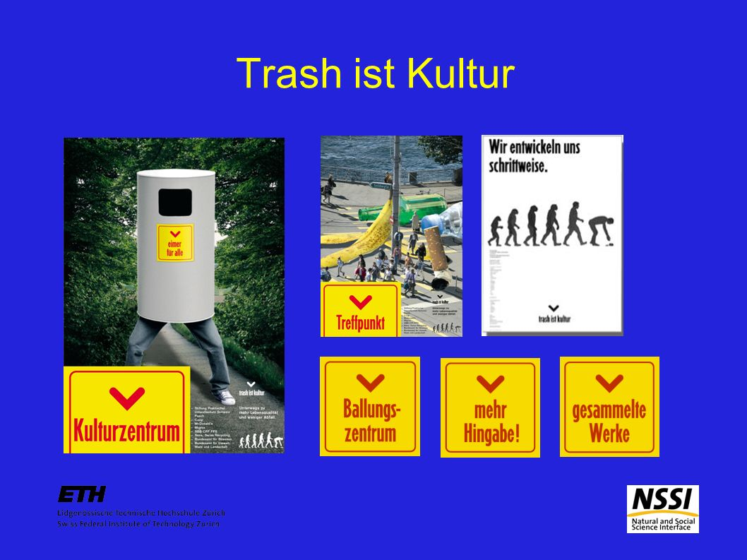 Trash ist Kultur