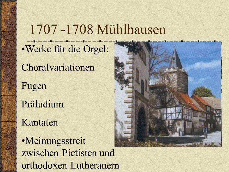 1703-1707 Arnstadt in Thüringen Der 18 jährige Bach wird Organist und Leiter des Schul- und Kirchenchores Seine erste Kantate entsteht. Bach-Kirche