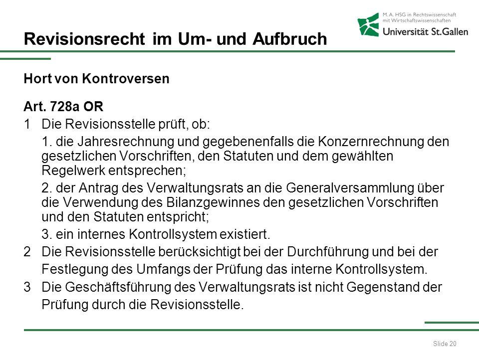Slide 20 Revisionsrecht im Um- und Aufbruch Hort von Kontroversen Art.