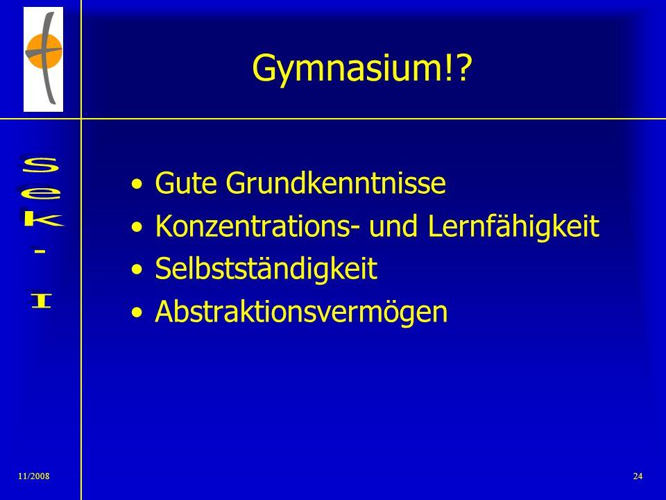 11/2008231/200723 Sekundarschule Integrierte Haupt- und Realschule Leistungsfähige Schüler Realschüler werden motiviert, sich ihren Fähigkeiten entspr