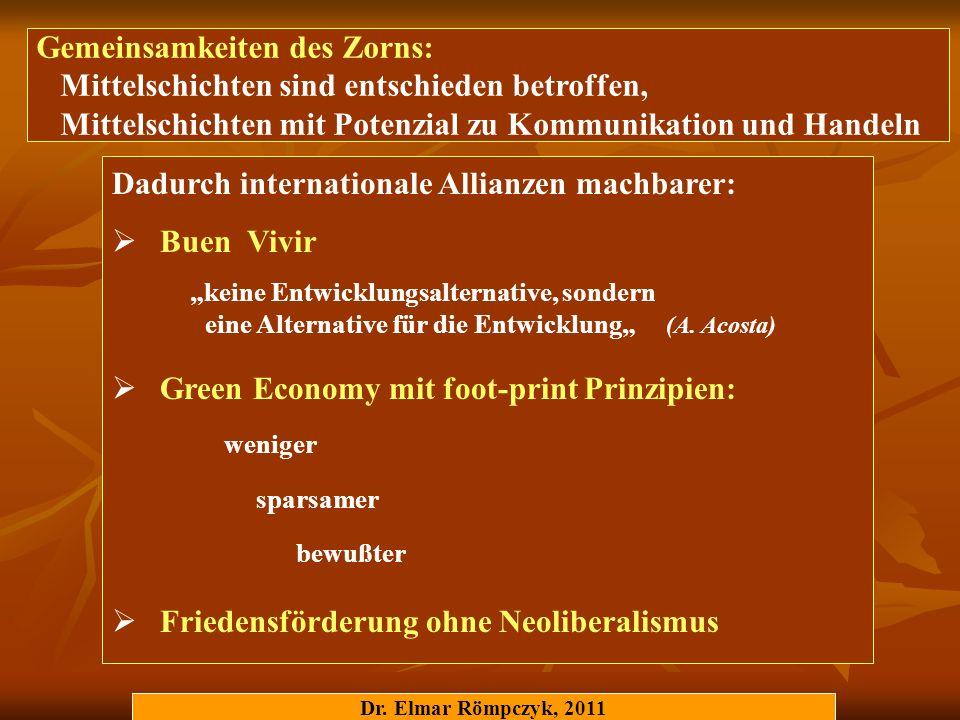 Dr. Elmar Römpczyk, 2011 Gemeinsamkeiten des Zorns: Mittelschichten sind entschieden betroffen, Mittelschichten mit Potenzial zu Kommunikation und Han