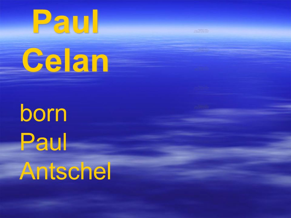 Paul Celan born Paul Antschel
