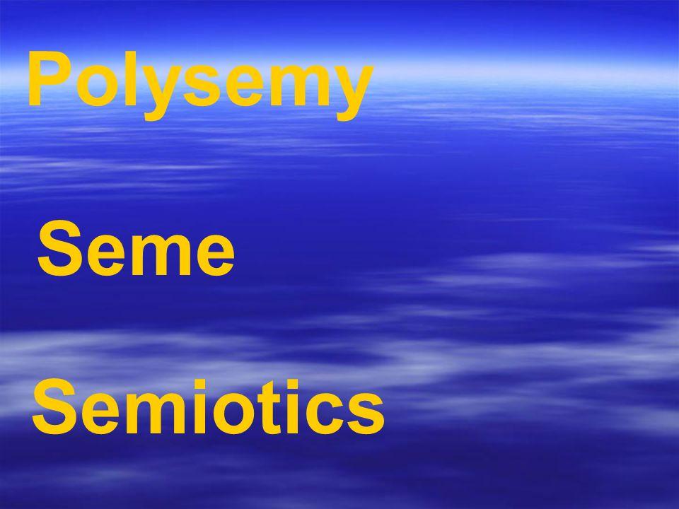 Polysemy Seme Semiotics