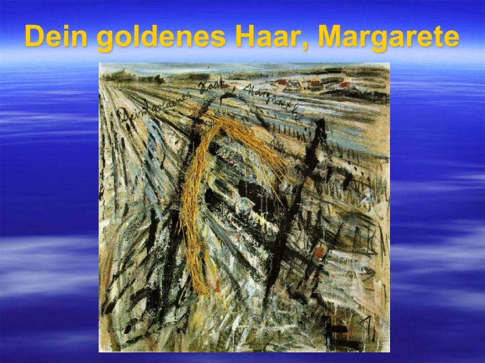 Dein goldenes Haar, Margarete